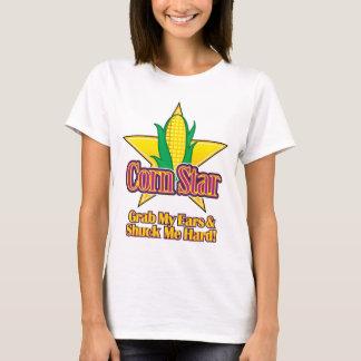 Corn Star – Grab my ears and shuck me hard T-Shirt