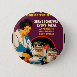 Corn - the food of the nation 6 cm round badge