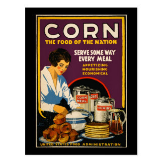 Corn the food of the nation post card