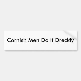 Cornish Men Do It Dreckly Bumper Sticker