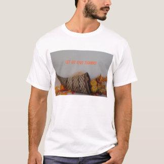 Cornucopia, LET US GIVE THANKS T-Shirt