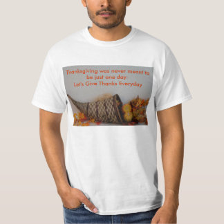 Cornucopia, Thanksgiving was never meant to be ... Tee Shirt