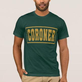 Coroner T-Shirt