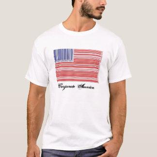 Corporate America. T-Shirt