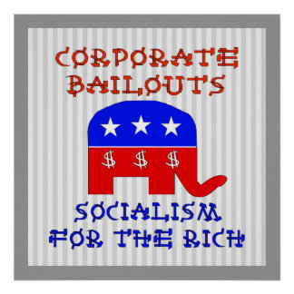 Corporate Bailouts Poster
