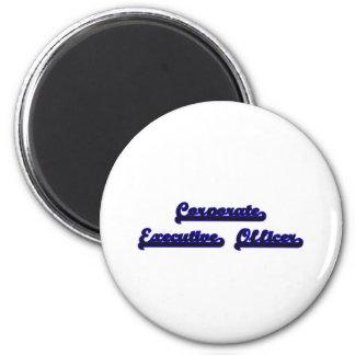Corporate Executive Officer Classic Job Design 6 Cm Round Magnet