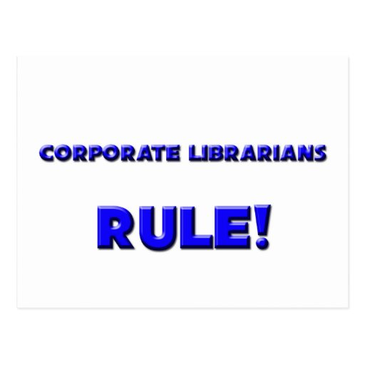 Corporate Librarians Rule!