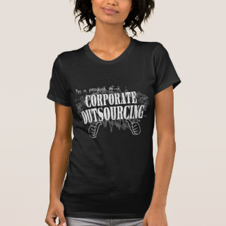 corporate outsourcing t shirt