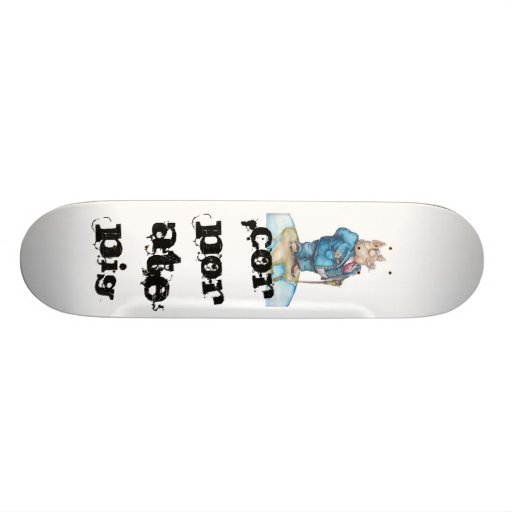 Corporate Pig 2, Corporate Pig Skate Deck