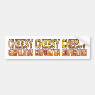Corporation Blue Cheesy Bumper Sticker