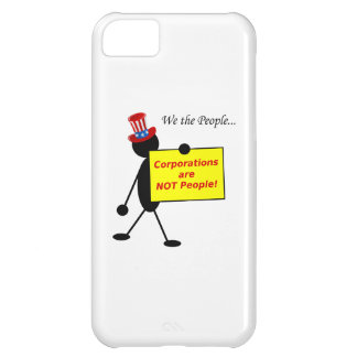 Corporations are NOT People iPhone 5C Cover