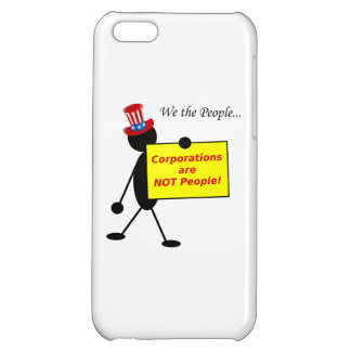 Corporations are NOT People iPhone 5C Cases