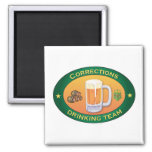 Corrections Drinking Team Refrigerator Magnet