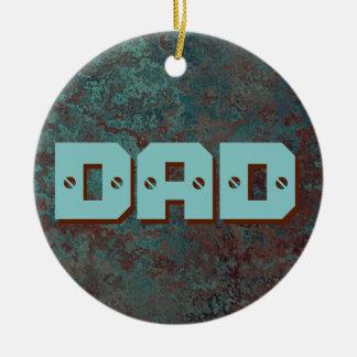 """Corrosion """"Copper"""" print DAD ornament round"""