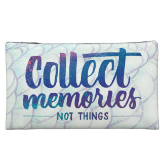 "cosmetic bag with ""Collect Memories"" saying"
