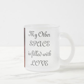 COSMIC COOL, My Other SPACEis filled withLOVE Frosted Glass Mug