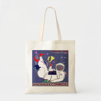Cosmonaut Radio Work Harder Comrade Tote Bag
