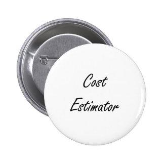 Cost Estimator Artistic Job Design 2 Inch Round Button