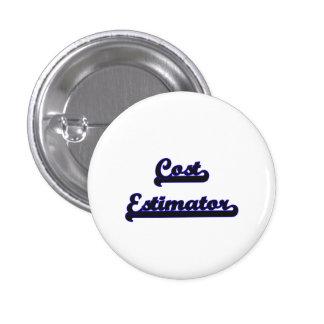 Cost Estimator Classic Job Design 1 Inch Round Button