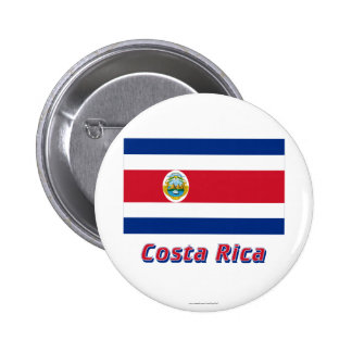 Costa Rica Flag with Name 6 Cm Round Badge