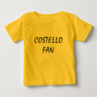 COSTELLO    FAN BABY T-Shirt