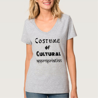 Costume of Cultural Appropriation, women's v-neck T-Shirt