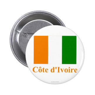 Cote D'Ivoire Flag with Name 6 Cm Round Badge