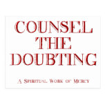 Counsel the doubting post card