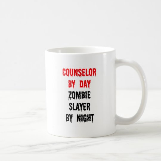 Counsellor by Day Zombie Slayer by Night Coffee Mug