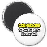 Counsellors...Cool Kids of Education World Fridge Magnet