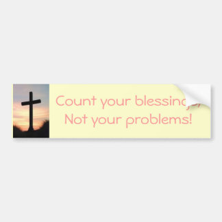 Count your blessings bumper sticker