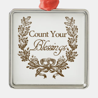 count your blessings vintage typography Silver-Colored square decoration