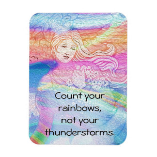 Count Your Rainbows, Not Your Thunderstorms Rectangular Photo Magnet