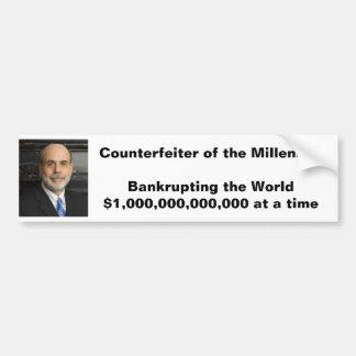 Counterfeiter of the Millenium Car Bumper Sticker