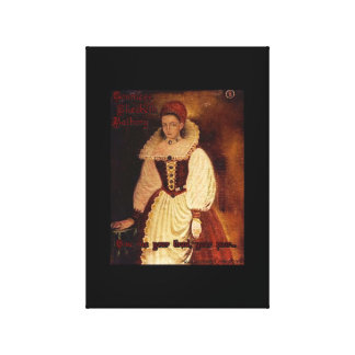 Countess Elizabeth Bathory-Give me your tired.... Canvas Print