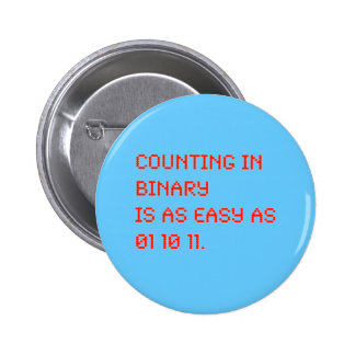 Counting in Binary 6 Cm Round Badge