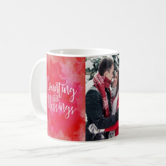 Counting our Blessings Photo Red Watercolor Coffee Mug