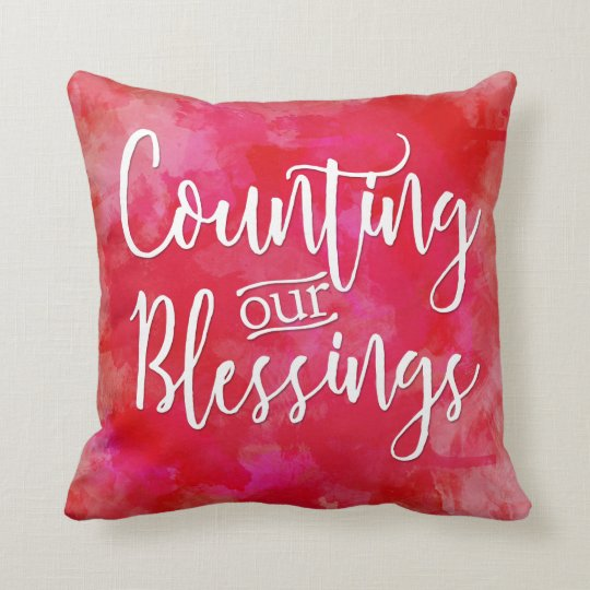Counting our Blessings Script Red Watercolor Cushion