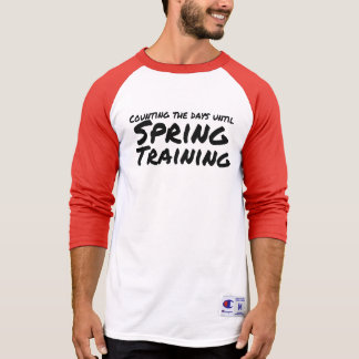 Counting the days until Spring Training T-Shirt