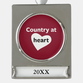 Country at Heart Silver Plated Banner Ornament