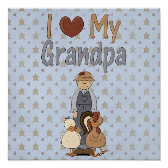 Country Collection I Love Granpa Art Print Poster