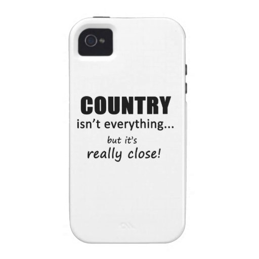 Country Isn't Everything iPhone 4 Cases