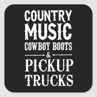 Country Music, Cowboy Boots & Pickup Trucks Square Sticker