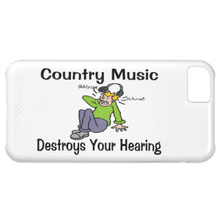 Country Music Destroys Your Hearing iPhone 5C Case