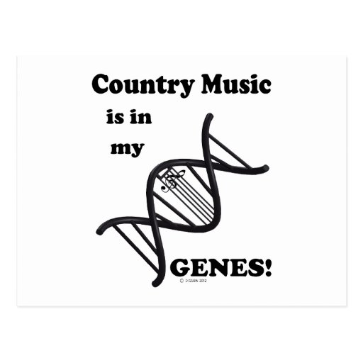 Country Music Is In My Genes Post Card