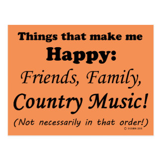 Country Music Makes Me Happy Postcard