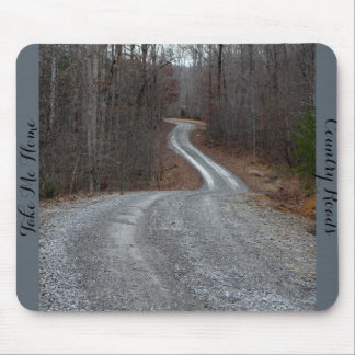 Country Roads Take Me Home Mousepad