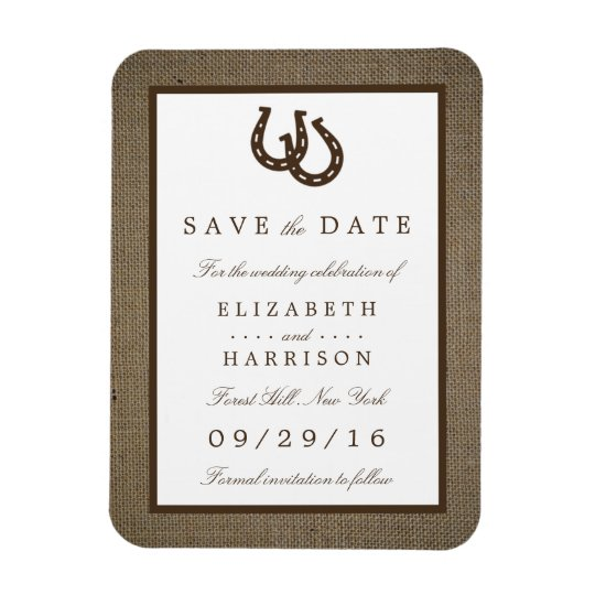 Country Rustic Horseshoe On Burlap Save The Date Magnet