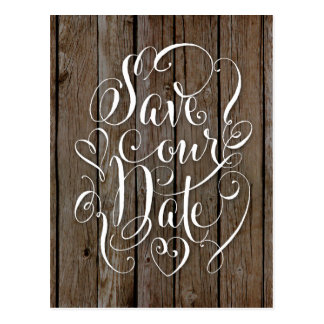 Country Rustic Save the Dates Wood Grain Post Card Postcard