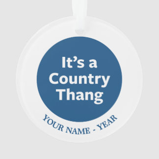 Country Thang Ornament